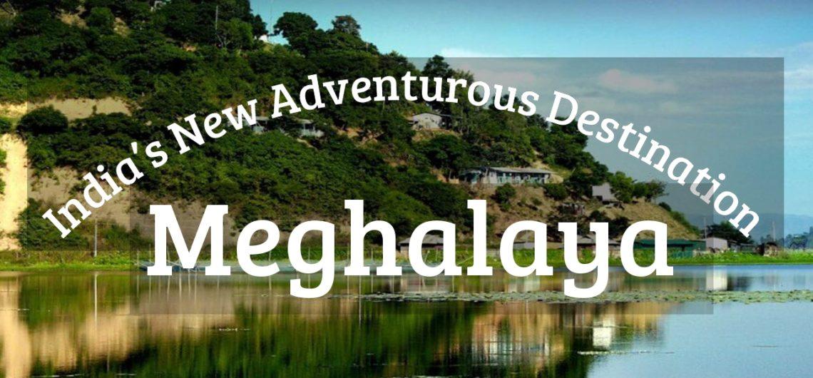 Explore Meghalaya  Assam